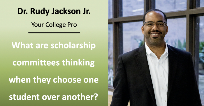 What are scholarship committees thinking when they choose one student over another?